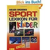 Neues grosses Sportlexikon für Kinder