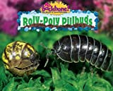 Roly-Poly Pillbugs (No Backbone! the World of Invertebrates)