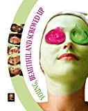 Young, Beautiful & Screwed Up [DVD] [Region 1] [US Import] [NTSC]