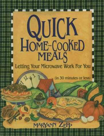 Quick Home Cooked Meals: Letting Your Microwave Work For You