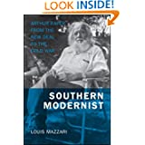 Southern Modernist: Arthur Raper from the New Deal to the Cold War (Making the Modern South)
