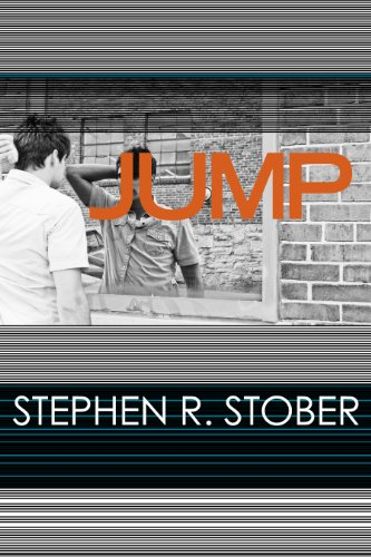 40% Off Original Price For a Limited Time – Stephen R. Stober's Edgy Psychological Thriller JUMP  **Bonus** Sample Now For FREE!