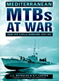 img - for Mediterranean MTBs at War: Short MTB Flotilla Operations 1939-1945 book / textbook / text book