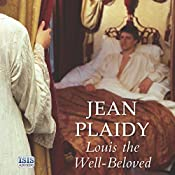 Louis the Well-Beloved | Jean Plaidy