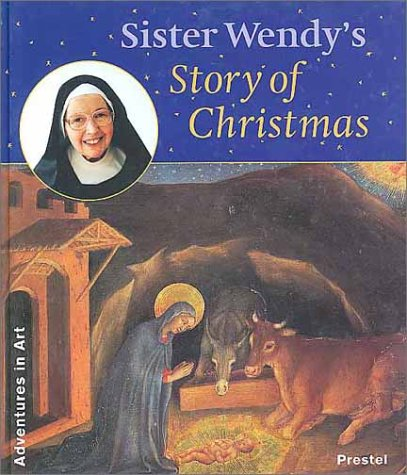Sister Wendy's Story of Christmas (Adventures