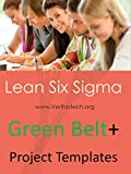 img - for Lean Six Sigma Project Templates + Free Lean Six Sigma Green Belt Training and Certification book / textbook / text book
