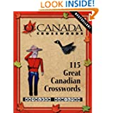 O Canada Crosswords Book 1: 115 Great Canadian Crosswords