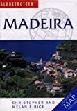Madeira (Globetrotter Travel Pack) (1845372255) by Rice, Melanie