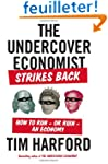 The Undercover Economist Strikes Back...