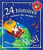 echange, troc Romain Dutreix, Charlotte Grossetête, Claire Renaud, Vincent Villeminot, Collectif - 24 Histoires autour du monde pour attendre Noël