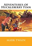 img - for Adventures of Huckleberry Finn book / textbook / text book