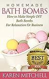 Bath Bombs: 30 DIY Bath Bomb Recipes for Luxurious Bath