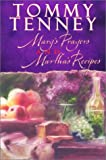 Mary's Prayers and Martha's Recipes (0768420598) by Tenney, Tommy