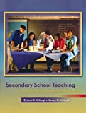 img - for Secondary School Teaching: A Guide to Methods and Resources (3rd Edition) book / textbook / text book