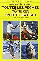 Toutes les pêches côtières en petit bateau