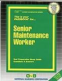 Senior Maintenance Worker(Passbooks) (Career Examination)