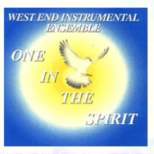 One In the Spirit by West End Instrumental Ensemble