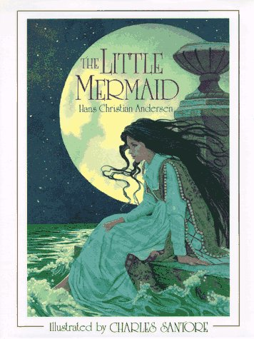 The Little Mermaid: (Reissue) (Charles Santors)