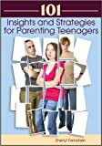 img - for 101 Insights and Strategies for Parenting Teenagers book / textbook / text book