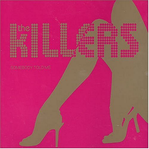 The Killers - Somebody Told Me (Limited Edition) - Zortam Music