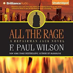 All the Rage: A Repairman Jack Novel, Book 4 | [F. Paul Wilson]