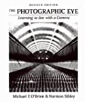 The Photographic Eye: Learning to See...