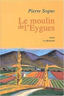 Le moulin de l'Eygues