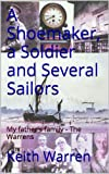 img - for A Shoemaker, a Soldier and Several Sailors - my father's family - The Warrens (Threads) book / textbook / text book