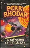 img - for Perry Rhodan: In the Center of the Galaxy (Perry Rhodan) book / textbook / text book