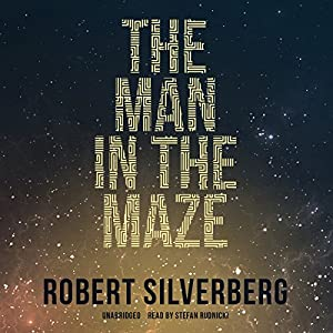 The Man in the Maze - Robert Silverberg