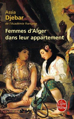 Femmes D Alger Dans Leur Appartement (Ldp Litterature)...