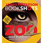 Zoo II: A BookShot: A Zoo Story | James Patterson,Max DiLallo - contributor