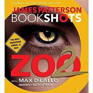 Zoo II: A BookShot Audiobook