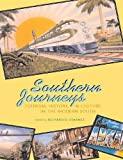Image of Southern Journeys: Tourism, History, and Culture in the Modern South
