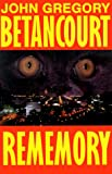 Rememory (Wildside Fantasy) (1587150204) by John Betancourt