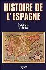 Histoire de l'Espagne par P�rez