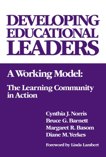 Developing Educational Leaders: A Working Model: The Learning Community in Action (Critical Issues in Educational Leader
