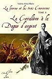 echange, troc Valérie Alma Marie - la cavalière à la dague d'argent (Tome 6 de la licorne et les 3 couronnes)