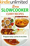 Easy slow cooker curry recipes: Prepa...