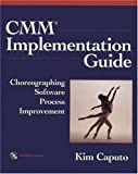 img - for CMM Implementation Guide: Choreographing Software Process Improvement book / textbook / text book