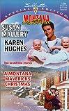 A Montana Mavericks Christmas (Silhouette Special Edition, 1286) (0373242867) by Susan Mallery