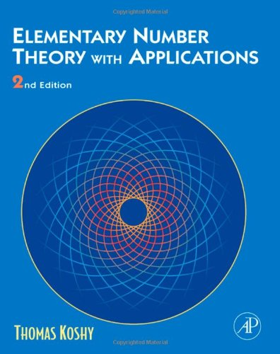 Elementary Number Theory with Applications, Second Edition