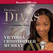 Destiny's Divas | [Victoria Christopher Murray]