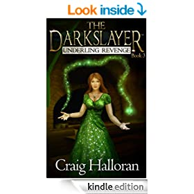 The Darkslayer: Underling Revenge (Book 3 of 6)