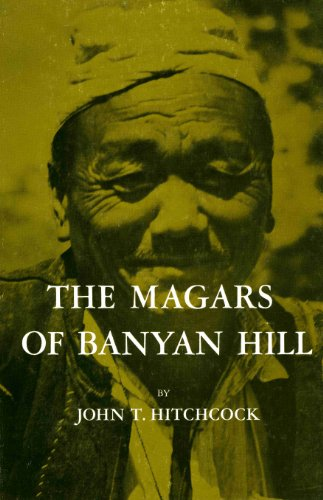 Magars of Banyan Hill (Case Study in Cultural Anthropology)