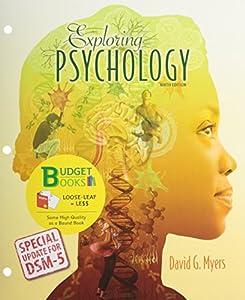 Loose-leaf Version for Exploring Psychology with Updates on DSM-5