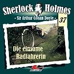 Die einsame Radfahrerin (Sherlock Holmes 37) | Sir Arthur Conan Doyle