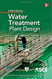 Water Treatment Plant Design 5/E (0071745726) by American Water Works Association