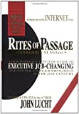 img - for By John Lucht Rites of Passage at 100,000 to 1 Million+: Your Insider's Lifetime Guide to Executive Job-Changing and Faster Career Progress in the 21st Century (2001) Hardcover book / textbook / text book