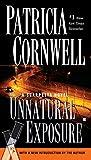 Unnatural Exposure (A Scarpetta Novel) (0425218929) by Cornwell, Patricia